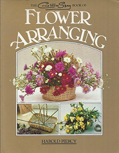 9780706423099: The Constance Spry Book of Flower Arranging