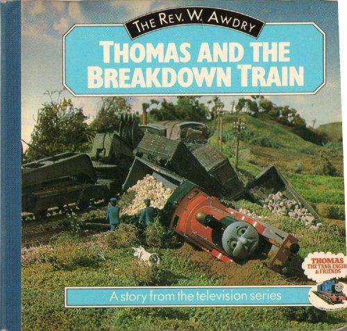 9780706424645: Thomas and the Breakdown Train (Thomas the Tank Engine Board Books)