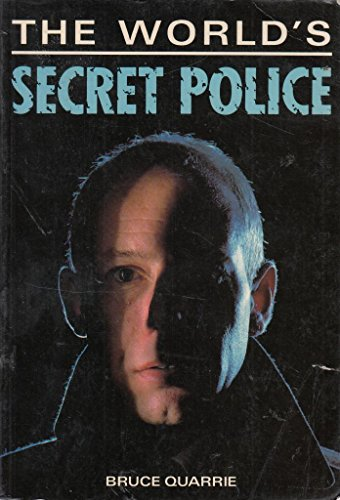 Secret Police Forces of the World (0706425065) by Bruce Quarrie
