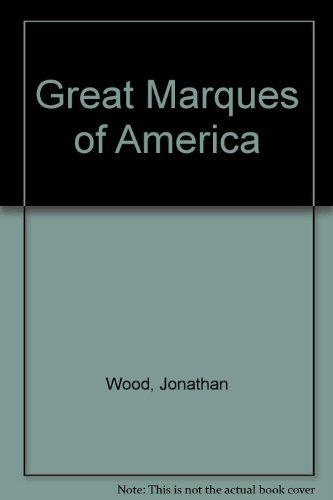 Great Marques of America: Jonathan Wood
