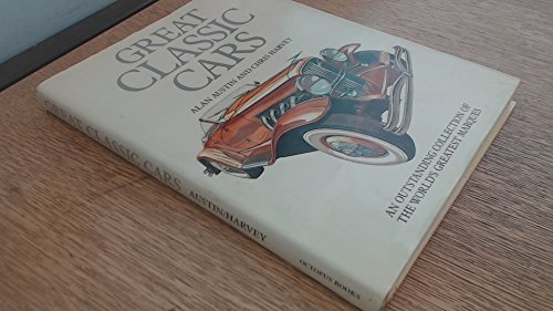 9780706425628: Great Classic Cars: An Outstanding Collection of the World's Greatest Marques