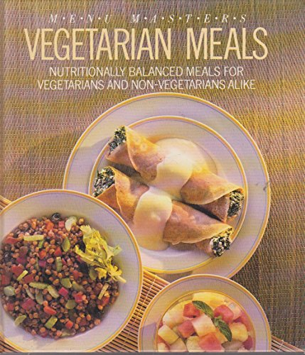 Menu Masters: Vegetarian Meals: Anna James [editor]