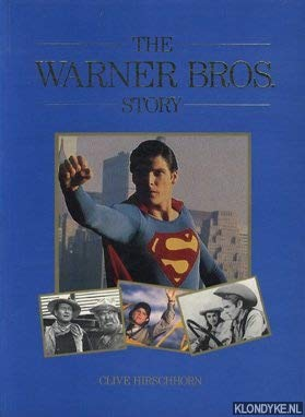 The Warner Brothers Story: Hirschhorn, Clive