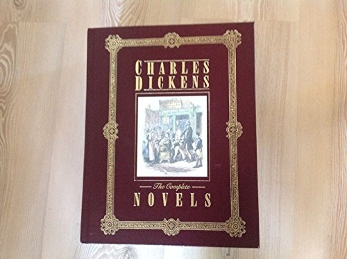 9780706427707: The complete novels of Charles Dickens