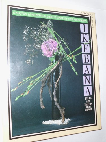 9780706427745: Ikebana: Practical Guide to Japanese Flower Arrangement (Octopus paperbacks)