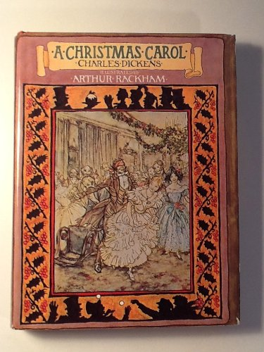 9780706427905: Charles Dicken's A Christmas Carol illustrated by Arthur Rackham