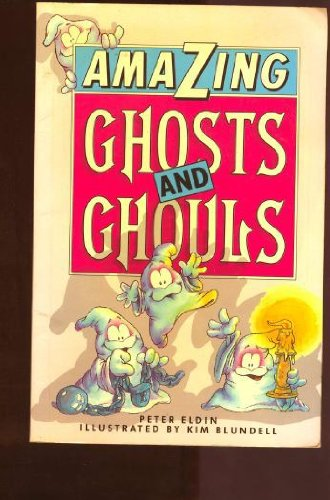 Amazing Ghosts And Ghouls: Peter Eldin
