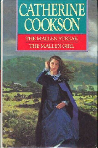 The Mallen Streak, the Mallen Girl: Cookson, Catherine