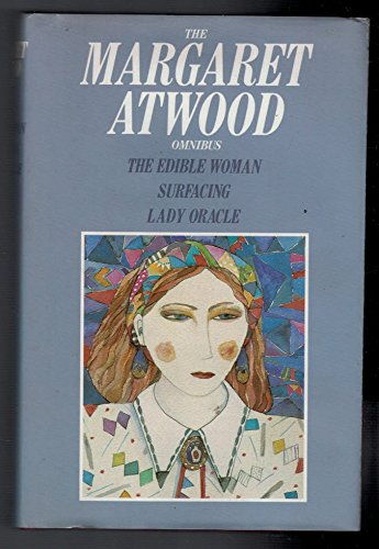 9780706431889: The Margaret Atwood Omnibus: The Edible Woman,Surfacing,Lady Oracle