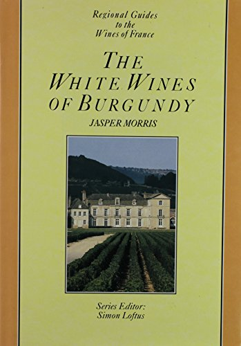 9780706431988: The WHITES WINES OF BURGUNDY