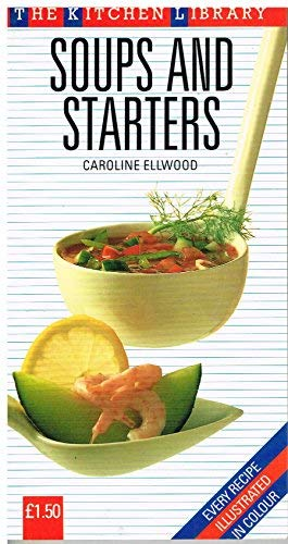 9780706438369: Soups and Starters (Kitchen Library)