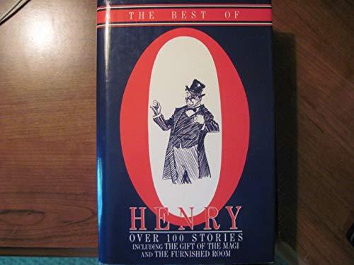 The Best of O Henry: Henry, O