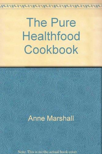 9780706495607: Pure Healthfood Cookbook The