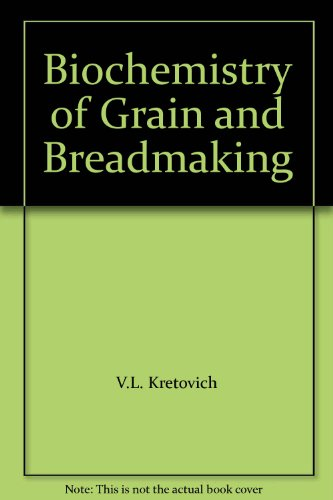 9780706503593: Biochemistry of Grain and Breadmaking
