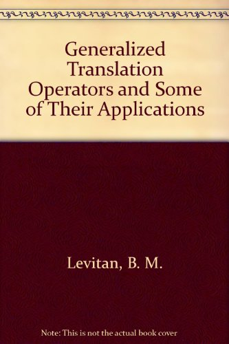 9780706505542: Generalized Translation Operators and Some of Their Applications