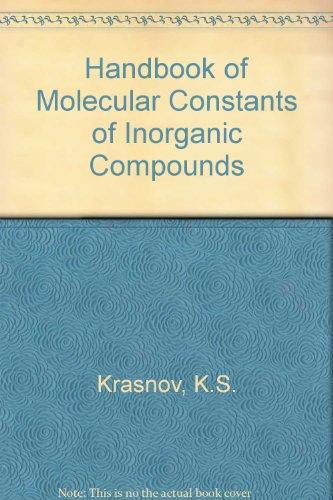 Handbook of Molecular Constants of Inorganic Compounds.: Krasnov, K. S.