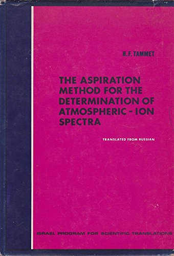 9780706506853: The Aspiration Method For The Determination Of Atmospheric-Ion Spectra