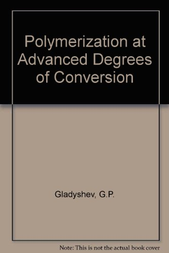 9780706510034: Polymerization at Advanced Degrees of Conversion
