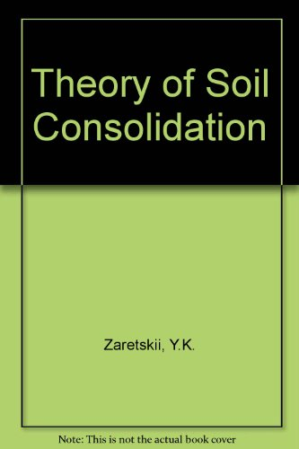 9780706511383: Theory of Soil Consolidation