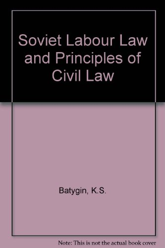 Soviet Labor Law and Principles of Civil Law: A Textbook