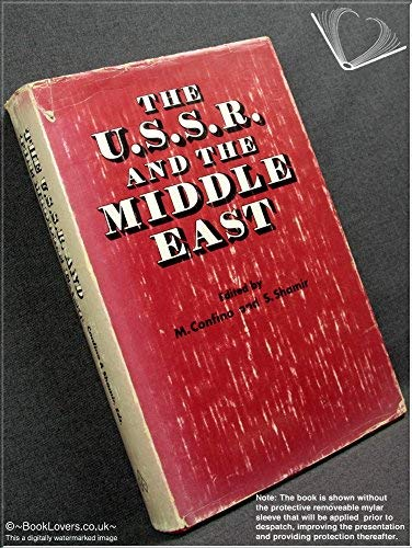 9780706512670: U. S. S. R. and the Middle East: International Conference Proceedings