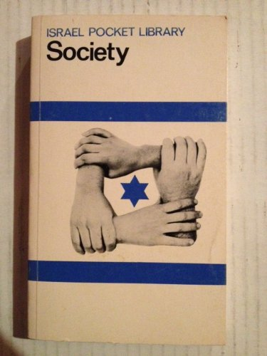 9780706513233: Society [Israel Pocket Library]