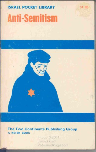 9780706513271: Israel Pocket Library: Anti-Semitism (Israel Pocket Library, volume 12 of 16)
