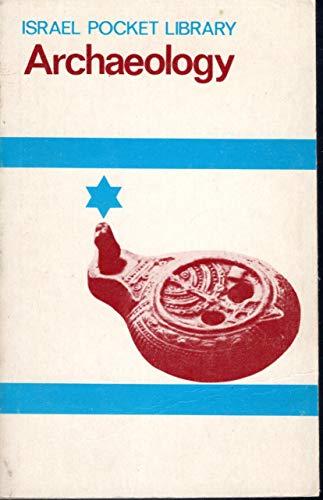 Israel Pocket Library: Archaeology: Avi-yonah, Michael; Aharoni,