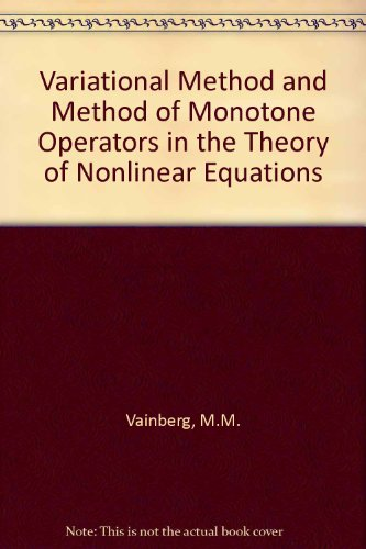 9780706513745: Variational Method and Method of Monotone Operators in the Theory of Nonlinear Equations
