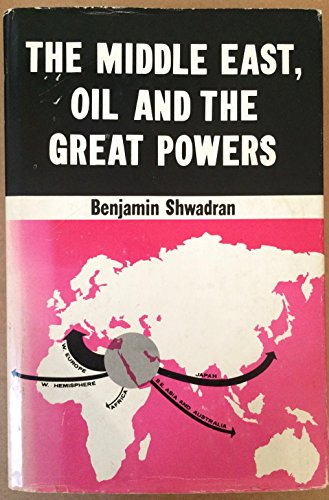 9780706514070: Middle East, Oil and the Great Powers