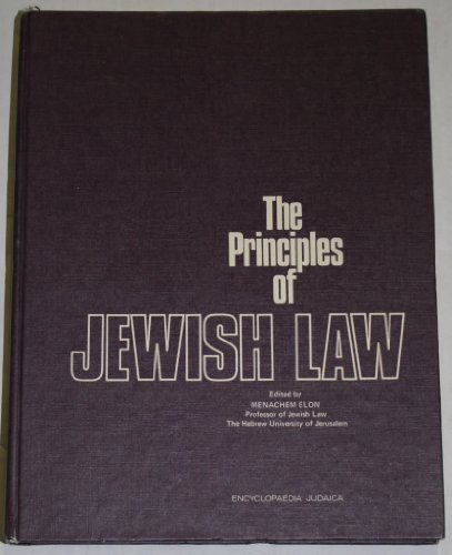 9780706514155: The Principles of Jewish Law (The Institute for Research in Jewish Law Publication , No 6)