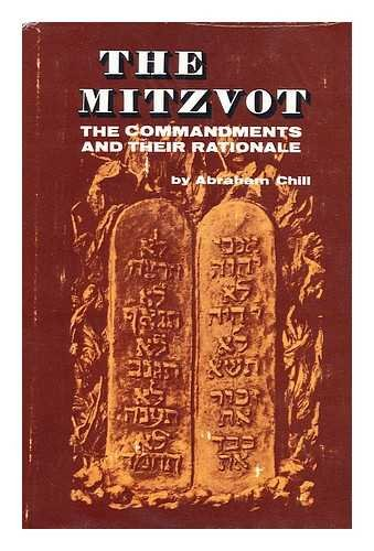 9780706514636: The Mitzvot: The Commandments and Their Rationale