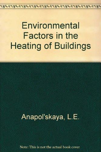 9780706515114: Environmental Factors in the Heating of Buildings