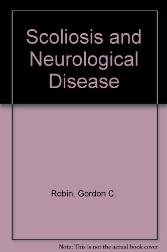 9780706515220: Scoliosis and Neurological Disease by Robin, Gordon C.