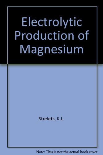9780706515671: Electrolytic Production of Magnesium