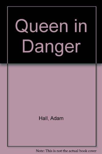 9780706603149: Queen in Danger