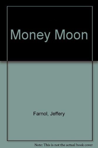 Money Moon (070660329X) by Jeffery Farnol