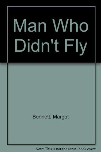 9780706607185: Man Who Didn't Fly