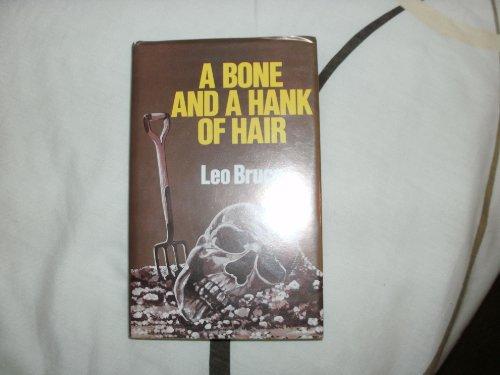 9780706608090: Bone and a Hank of Hair
