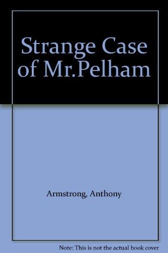 9780706608267: The Strange Case of Mr.Pelham
