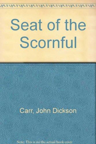 9780706608861: Seat of the Scornful