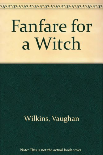 9780706609011: Fanfare for a Witch