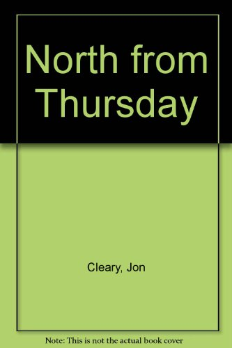 9780706609080: North from Thursday