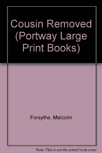 9780706610314: Cousin Removed (Portway Large Print Books)