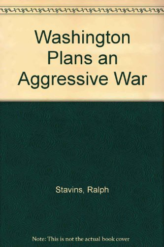 9780706700343: Washington Plans an Aggressive War