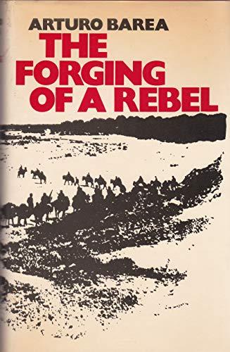 Forging of a Rebel: Barea, Arturo