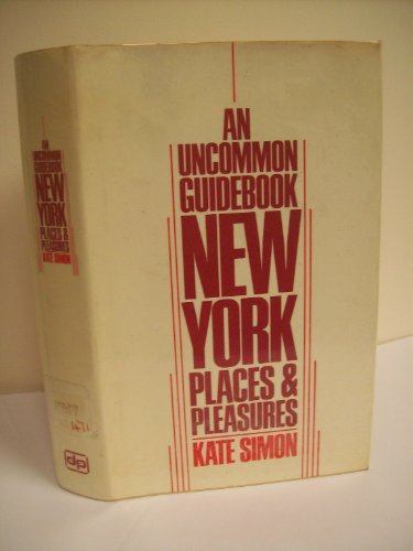 New York: Places and Pleasures (0706700694) by Kate Simon