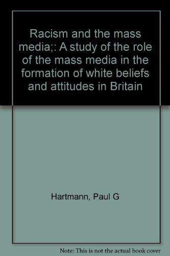 9780706700930: Racism and the Mass Media