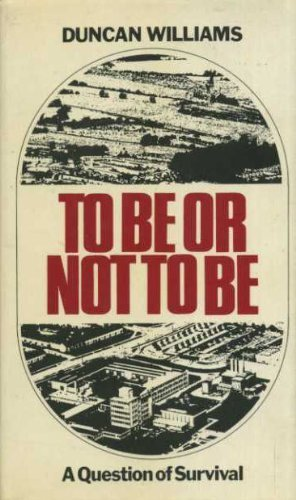 9780706701333: To be or Not to be: A Question of Survival