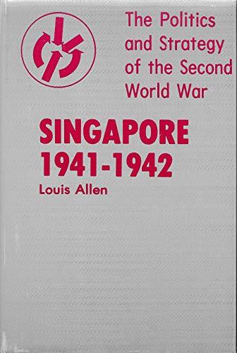 Singapore, 1941-1942: Allen, Louis